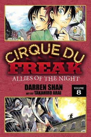 Cirque Du Freak: Allies of the Night, Vol. 8 (Cirque Du Freak: The Manga, #8)