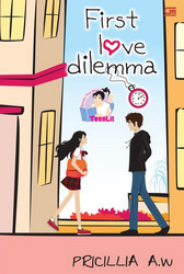 First Love Dilemma  by  Pricillia A.W.