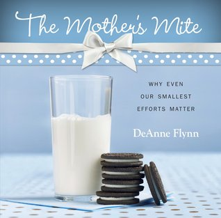 The Mother's Mite: Why Even Our Smallest Efforts Matter (2011)