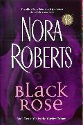 http://www.goodreads.com/book/show/86321.Black_Rose