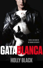 Gata blanca (Curse Workers, #1)