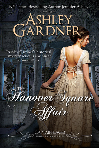 The Hanover Square Affair (Captain Lacey Regency Mysteries, #1)
