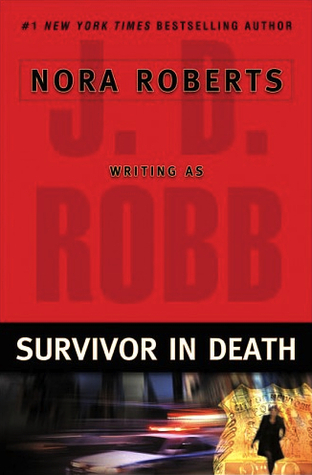 Survivor In Death (In Death, #20)