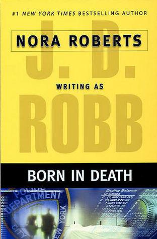 Born in Death (In Death, #23)