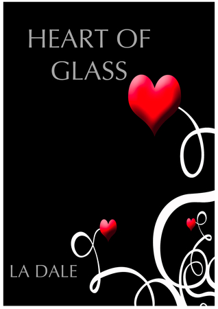 Heart of Glass  by  Lindy Dale