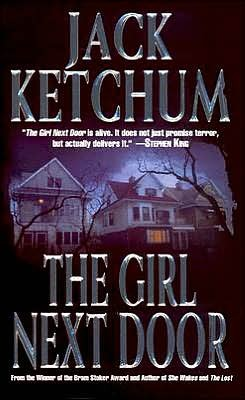 The Girl Next Door  by Jack Ketchum />