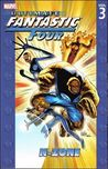 Ultimate Fantastic Four, Vol. 3: N-Zone