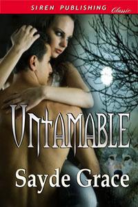 Untamable  by  Sayde Grace