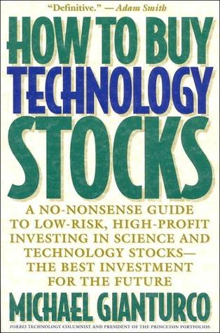 How to Buy Technology Stocks Michael Gianturco