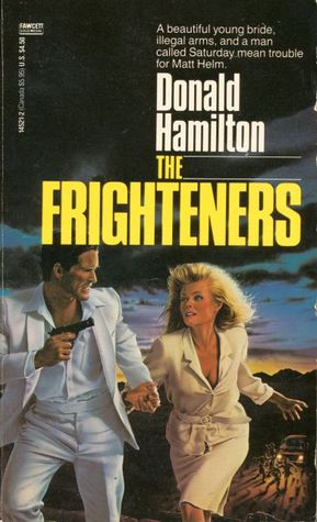 The Frighteners (Matt Helm, #25) Donald Hamilton
