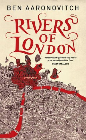 Rivers of London (Peter Grant, #1)