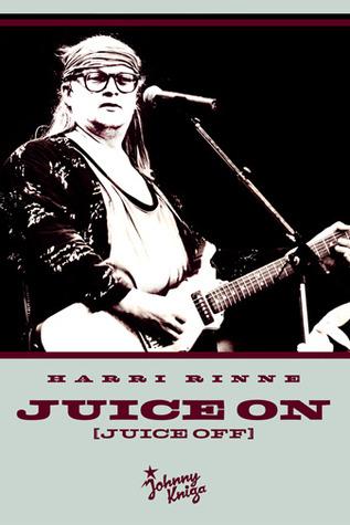 Juice On  by  Harri Rinne