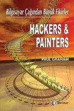 Hackers & Painters Bilgisayar Çağından Büyük Fikirler  by  Paul Graham