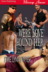 Were Love Found Her (Were Trilogy, #2)
