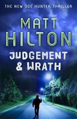 Matt Hilton : Judgement & Wrath