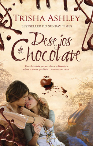 Desejos de Chocolate Trisha Ashley