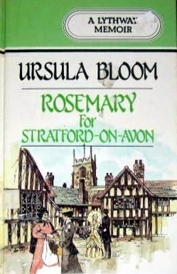 Rosemary For Stratford On Avon  by  Ursula Bloom