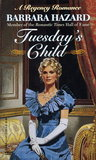 Tuesday's Child (Child, #2)