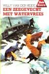 Een zeegevecht met watervrees (Bob Evers, #33) Willy van der Heide