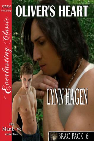 Oliver's Heart (Brac Pack #6) - Lynn Hagen