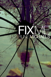 Fix Me Rune Michaels