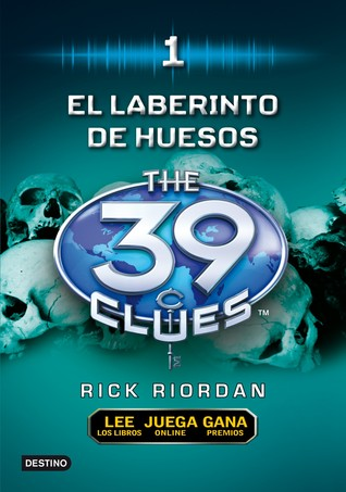 El Laberinto de los Huesos (The 39 Clues, #1)
