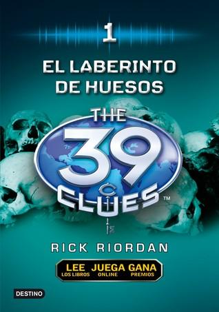 El Laberinto de los Huesos (The 39 Clues, #1)