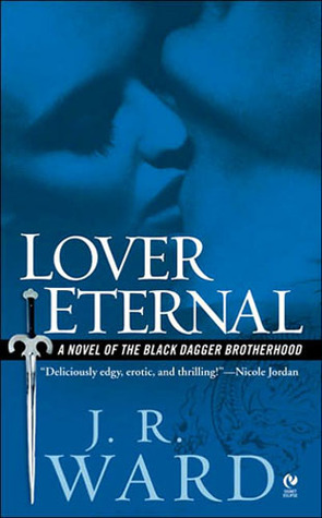 Book Review: J. R. Ward's Lover Eternal