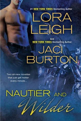Book Review: Lora Leigh & Jaci Burton's Nautier and Wilder