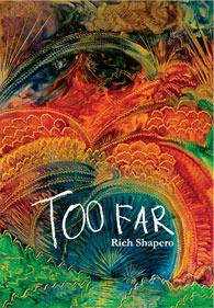 Too Far (2010) by Rich Shapero