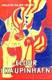 Eldur í Kaupinhafn  by  Halldór Laxness