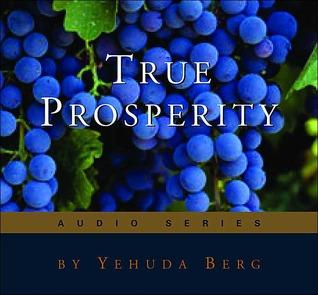 True Prosperity Yehuda Berg