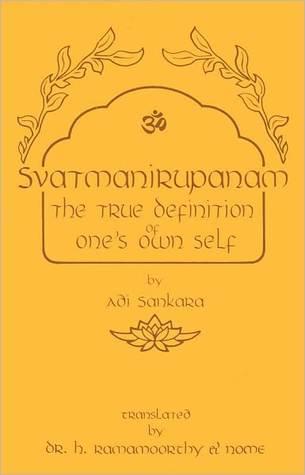 Svatmanirupanam =: Definition of Ones Own Self Adi Shankaracarya