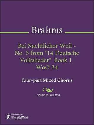 Bei Nachtlicher Weil - No. 3 from 14 Deutsche Volkslieder Book 1 WoO 34  by  Johannes Brahms