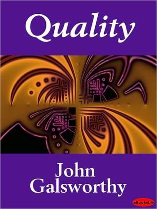 the quality john galsworthy John galsworthy audio books on learnoutloudcom.