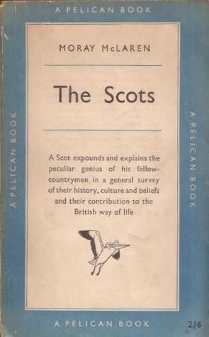 Understanding the Scots Moray McLaren