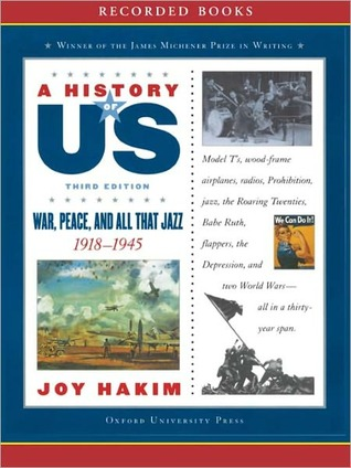 War, Peace,  All That Jazz: A History of US Series, Book 9  by  Joy Hakim