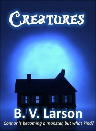 Creatures  by  B.V. Larson