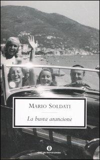 La busta arancione Mario Soldati