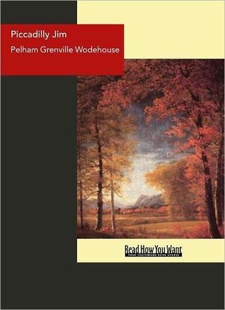 Piccadilly Jim Grenville Wodehouse Pelham