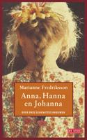 Anna, Hanna en Johanna Marianne Fredriksson