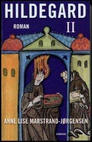 Hildegard II  by  Anne Lise Marstrand-Jørgensen