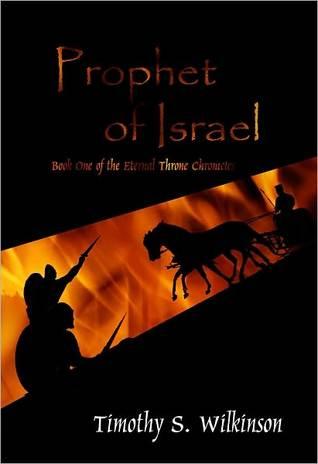 Prophet of Israel  by  Timothy S. Wilkinson