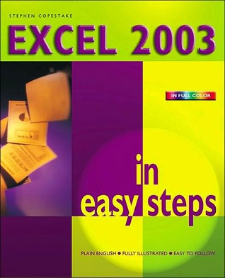 Excel 2003 in Easy Steps (In Easy Steps Series)  by  Stephen Copestake