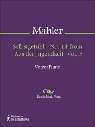 Selbstgefuhl - No. 14 from Aus der Jugendzeit Vol. 3 Gustav Mahler