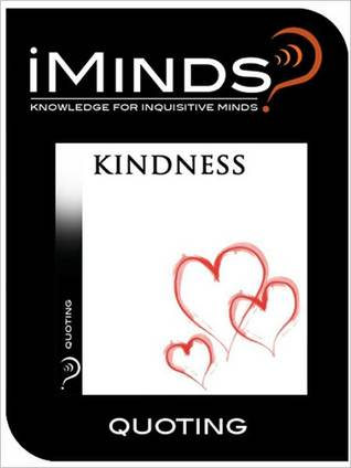 Kindness: Quoting  by  iMinds
