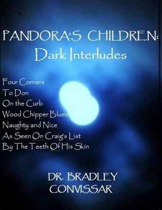 Pandoras Children Dark Interludes Bradley Convissar