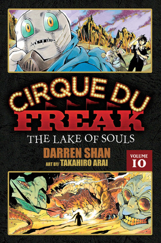 Cirque Du Freak The Lake of Souls, Vol. 10 (Cirque Du Freak: The Manga, #10)