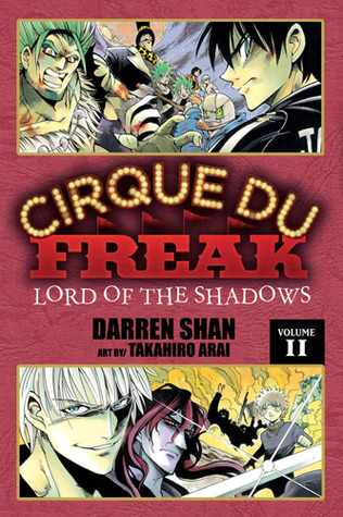 Cirque Du Freak: Lord of the Shadows, Vol. 11 (Cirque Du Freak: The Manga, #11)