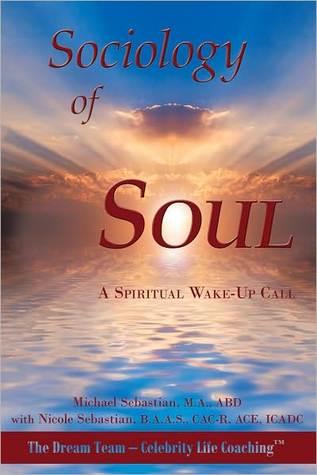 Sociology of Soul Nicole Sebastian